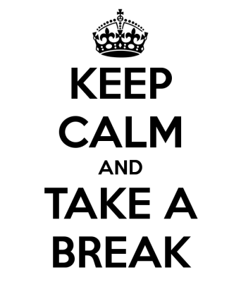 keepcalmandtakeabreak